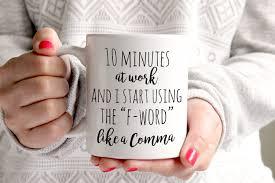 minutes at work funny mug coffee mug work mug new job 128270zoom