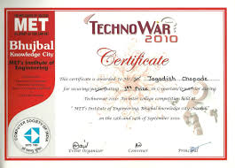 achievements jagdish chopde i won the first prize in c programming competition c spartan during technowar 2010 an inter college competition held at met s institute of engineering