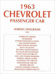 63 chevy impala wiring diagram 63 image wiring diagram 1963 chevy wiring diagram manual reprint impala ss bel air on 63 chevy impala wiring diagram