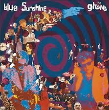 The <b>Glove</b> - <b>Blue Sunshine</b> Vinyl 602547875716   eBay