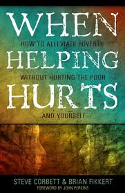 When Helping Hurts: How to Alleviate Poverty Without Hurting the ... via Relatably.com