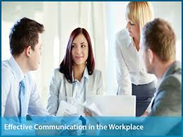 effective communication in the workplace essay 91 121 113 106 effective communication in the workplace essay