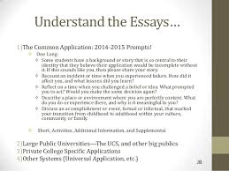 Understand the Essays      The Common Application            Prompts  SlideShare