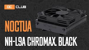 <b>Noctua NH</b>-<b>L9a</b> chromax.black: обзор. Концентрат процессорного ...