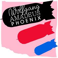 <b>Phoenix</b> - <b>Wolfgang</b> Amadeus Phoenix - Reviews - Album of The Year