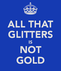all that glitters is not gold essayall that glitters is not gold essay writing
