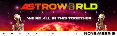 <b>Travis Scott's Astroworld</b> Festival! – NRG Park