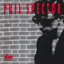 """Phil Spector """"Back To Mono"""""""