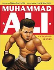 Muhammad Ali: A Champion is Born, written by Gene Barretta and ...