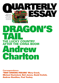 dragon s tail the lucky country after the boom quarterly dragon s tail the lucky country after the boom quarterly essay 54