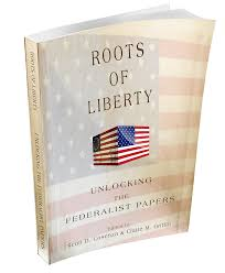 cato book forum one generation away roots of liberty unlocking the federalist papers