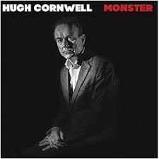 <b>Hugh Cornwell</b> – <b>Monster</b> | Mr Kinski's Music Shack