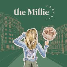 The Millie Podcast