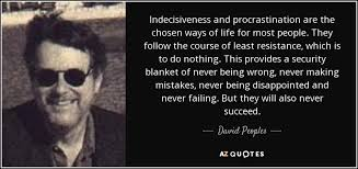 QUOTES BY DAVID PEOPLES | A-Z Quotes