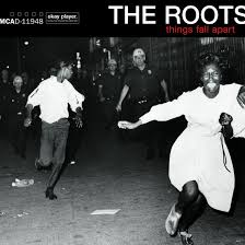 '<b>Things Fall</b> Apart': How It All Came Together For The <b>Roots</b> ...