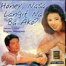 Honey, Nasa Langit Na Ba Ako?