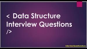 data structure interview questions algorithm interview questions data structure interview questions algorithm interview questions