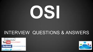 osi reference model interview questions and answers for both osi reference model interview questions and answers for both fresher experience