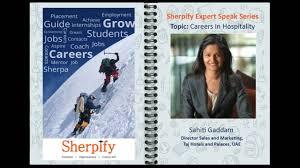 sherpify expert speak series careers in hospitality sahiti sherpify expert speak series careers in hospitality sahiti gaddam