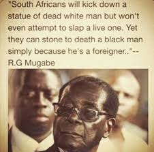Xenophobia: Read Robert Mugabe Statement on Anti-Foreigner ... via Relatably.com