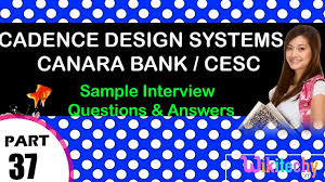 cadence design systems canara bank cesc top most interview cadence design systems canara bank cesc top most interview questions and answers tips videos