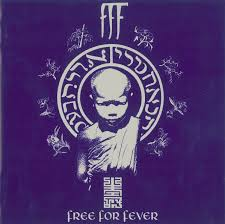 <b>FFF</b> - <b>Free For</b> Fever | Releases, Reviews, Credits | Discogs