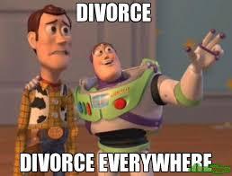 DIVORCE DIVORCE EVERYWHERE meme - X, X Everywhere (1048) | Memes ... via Relatably.com