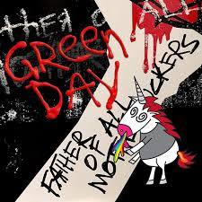 <b>Green Day</b> – <b>Father</b> of All... Lyrics | Genius Lyrics