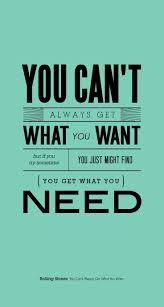 You Can't Always Get What You Want. iPhone Quotes Wallpaper - 744 ...