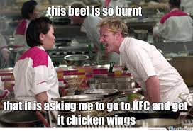 Chef Ramsay Knows What Is Cooking by drakerc18 - Meme Center via Relatably.com