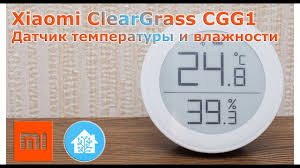 <b>Xiaomi ClearGrass</b> CGG1 - <b>Bluetooth</b> датчик температуры и ...