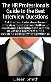 cheap hr interview questions for hr manager hr interview get quotations middot the hr profesionals guide to the best interview questions use the best behavioral based interview