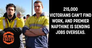 stand up for victorian jobs the real story