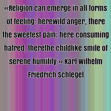 Karl Wilhelm Friedrich Schlegel famous quote about childlike ... via Relatably.com