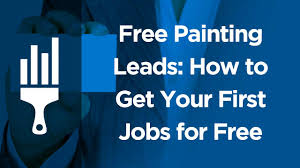 painting leads how to get your first jobs for painting leads how to get your first jobs for