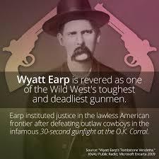 Wild West Legend Wyatt Earp - Smart Meme - Curiosity via Relatably.com