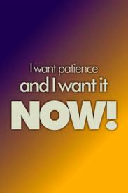 Image result for patience images and quotes