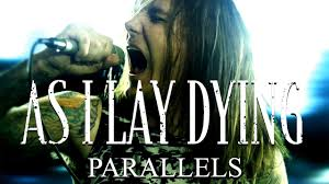 <b>As I Lay Dying</b> - Parallels (OFFICIAL VIDEO)