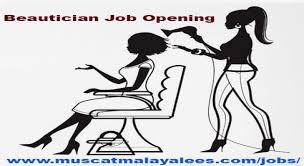 beautician job opening muscat beautician jobs