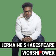 Jermaine Shakespeare + WORSHIPOWER