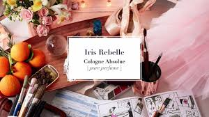 <b>Atelier Cologne</b> - <b>Iris Rebelle</b> | Facebook