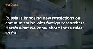 <b>Russia</b> is imposing new restrictions on communication with foreign ...