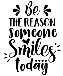 Be The Reason Someone <b>Smiles</b> Today | work inspiration ...
