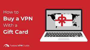How to Buy a VPN With a Gift Card - These Are Your Options
