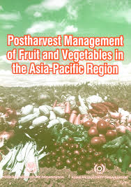 Postharvest Management of Fruit and <b>Vegetables</b> in the Asia-Pacific ...
