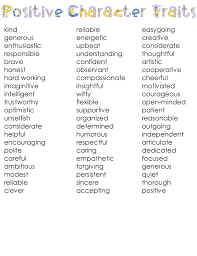 list of positive character traits for complimenting appreciating list of positive character traits for complimenting appreciating student behavior