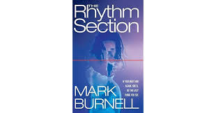 The <b>Rhythm</b> Section (Stephanie Patrick #1) by <b>Mark Burnell</b>