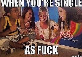 When you're single | memes | Pinterest via Relatably.com