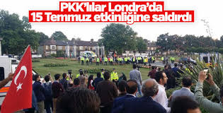 Terör örgütü yandaşları Londra'da 15 Temmuz etkinliğine saldırdı