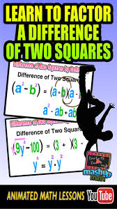 17 best images about algebra 2 quadratic function check out our animated algebra lesson on factoring a difference of two squares dots